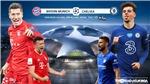 Soi kèo nhà cái. Bayern Munich vsChelsea. Lượt về vòng 1/8 Cúp C1. Trực tiếp K+PC