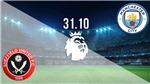Trực tiếp Sheffield vs Man City. K+PM trực tiếp bóng đá Ngoại hạng Anh vòng 7