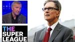 Chủ sở hữu Liverpool xin lỗi CĐV sau khi đưa CLB tham gia vào Super League
