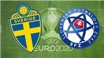 Xem trực tiếp bóng đá Thụy Điển vs Slovakia EURO 2021 hôm nay trên kênh VTV6