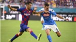 VIDEO Napoli vs Barcelona: Hội chứng phụ thuộc Messi