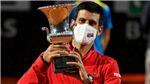 Novak Djokovic vô địch Rome Masters, lập kỷ lục đặc biệt