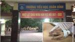 Vụ cháu 6 tuổi ở Hà Nội chết nghi do bị bạo hành: Khởi tố, bắt tạm giam người bố