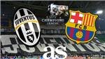 Video clip bàn thắng trậnJuventus vs Barcelona