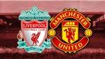 Lịch thi đấu bóng đá Anh: MU vs Liverpool. FPT Play trực tiếpcúp FA vòng 4