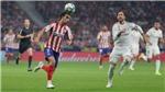 Xem trực tiếp trận Atletico Madrid vs Real Madrid ở đâu, kênh nào?