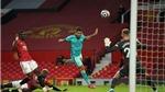 Bảng xếp hạng Ngoại hạng Anh vòng 36: Thắng MU, Liverpool nuôi hy vọng top 4