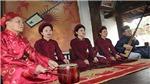 VIDEO: Ngày Xuân nghe hát ca trù
