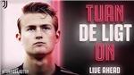 Juventus CHÍNH THỨC ra mắt De Ligt, hợp đồng 5 năm, trị giá 85 triệu euro