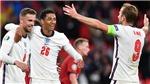 Báo Anh: Đánh bại được Đức, Anh sẽ vào chung kết?