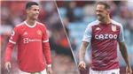 Vì sao 2 trận MU vs Aston Villa và Chelsea vs Man City cùng đá 18h30 hôm nay?