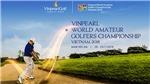 Chiêm ngưỡng Vinpearl Golf Nam Hội An, nơi đăng cai giải WAGC Thế Giới