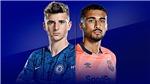 Kết quả bóng đá 8/3, sáng 9/3: Chelsea thắng nhẹ Everton, Inter Milan xây chắc ngôi đầu