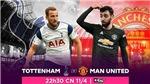 Lịch thi đấu bóng đá hôm nay. Trực tiếp Tottenham vs MU. K+, K+PM