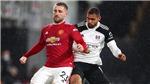 Lịch thi đấu bóng đá hôm nay. Trực tiếp MU vs Fulham, Chelsea vs Leicester. K+, K+PM