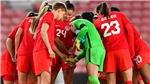 Lịch thi đấu bóng đá hôm nay, 23/7. Trực tiếp bóng đá nữ Olympic 2021