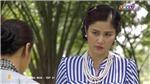 Tiếng sét trong mưa: Hạnh Nhi lần đầu gặp Thị Bình mà thân quen như gặp hằng ngày