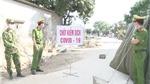 Dịch Covid-19: Hưng Yên khẩn cấp phong tỏa và giãn cách xã Cẩm Xá, thị xã Mỹ Hào