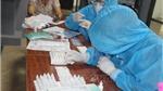 Toàn bộ 8 mẫu dương tính test nhanh ở Nghệ An cho kết quả âm tính với SARS-CoV-2