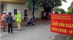 Phú Thọ: Nguy cơ dịch Covid-19 lan rộng ra cộng đồng rất cao