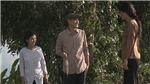 'Luật trời tập 1': Huy Khánh cặp kè Ngọc Lan nhưng lại để ý em gái người tình