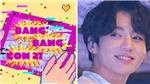 'Bang Bang Con 21' phá kỉ lục lượt xem do chính BTS thiết lập năm ngoái