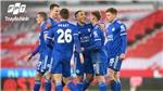 Chung kết FA Cup 2021, Chelsea vs Leicester City: Trận chung kết đầu tiên của Tuchel tại 'xứ sở sương mù'