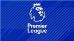 Lịch thi đấu bóng đá Ngoại hạng Anh hôm nay