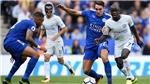 Lịch thi đấu và trực tiếp bóng đá Ngoại hạng Anh hôm nay: Chelsea vs Leicester