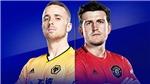 Lịch thi đấu và trực tiếp bóng đá Ngoại hạng Anh hôm nay: Wolves vs MU