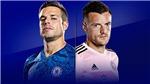 Link xem trực tiếpChelsea vs Leicester. K+, K+PM trực tiếp bóng đá Ngoại hạng Anh