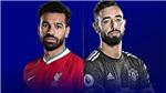 Trực tiếp Liverpool vs MU. K+, K+PM trực tiếp bóng đá Anh hôm nay