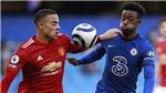Chelsea 0-0 MU: Tôn vinh hàng thủ
