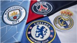 Super League: Liệu Real Madrid, Man City, PSG và Chelsea có bị loại khỏi bán kết cúp C1?