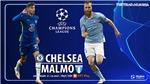 Soi kèo nhà cái Chelsea vs Malmo. Nhận định, dự đoán bóng đá Cúp C1 (2h00, 21/10)