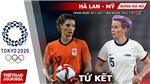 Kèo nhà cái. Soi kèo bóng đá nữ Hà Lan vs Mỹ. Nhận định bóng đá Olympic 2021