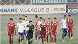 Vòng 8 giải hạng Nhất QG Kienlongbank 2015: Hà Nội lên đầu bảng, TP.HCM vượt khó