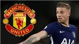 CHUYỂN NHƯỢNG M.U 13/7: Tottenham đồng ý bán Alderweireld. Săn 'hiện tượng' của tuyển Anh