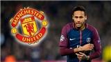 TIN HOT M.U 21/9: Quyết nổ 'bom tấn' Neymar, tranh mua sao trẻ với Real và Barca