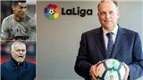 Chủ tịch Liga muốn lật đổ Premier League bằng Mourinho và Guardiola, nói không với Ronaldo