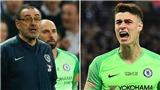 TIẾT LỘ: Nội bộ Chelsea chia rẽ sau sự cố của Kepa và Sarri