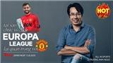 HOT TREND thể thao cùng BLV Trương Anh Ngọc - Số 21: Tại sao chức vô địch Europa League lại quan trọng với MU?