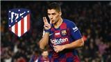 CHUYỂN NHƯỢNG 24/9: Suarez chính thức gia nhập Atletico. Mbappe đã quyết định đến Real