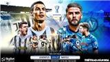 Soi kèo nhà cáiJuventus vs Napoli. Siêu cúp bóng đá Italia