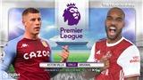 Soi kèo nhà cáiAston Villa vs Arsenal. Vòng 23 giải Ngoại hạng Anh