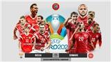 Kèo nhà cái. Soi kèoĐan Mạch vs Nga. VTV6 VTV3 trực tiếp bóng đá EURO 2021