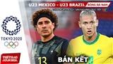 Soi kèo nhà cái U23 Mexico vs Brazil, bóng đá nam Olympic 2021 (15h ngày 3/8)