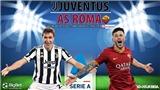 Soi kèo nhà cái Juventus vs Roma. Nhận định, dự đoán bóng đá Ý(1h45, 18/10)