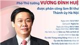 Phó Thủ tướng Vương Đình Huệ được phân công làm Bí thư Thành ủy Hà Nội