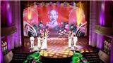 Chương trình nghệ thuật 'Hồ Chí Minh - Chân dung một con người vĩ đại'